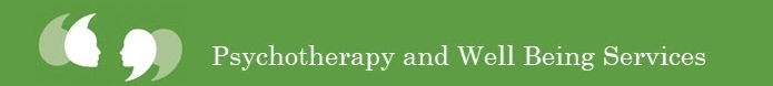 Psychotherapy and Well Being Services
